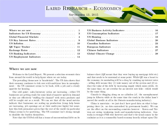 .... Laird Research - Economics September 13, 2015 Where we are now . . . . . . . . . . . . . . . . . . . . . . . . 1 Indi...