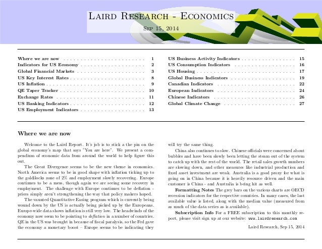 . Laird Research - Economics  Sep 15, 2014  Where we are now . . . . . . . . . . . . . . . . . . . . . . . . 1  Indicators...