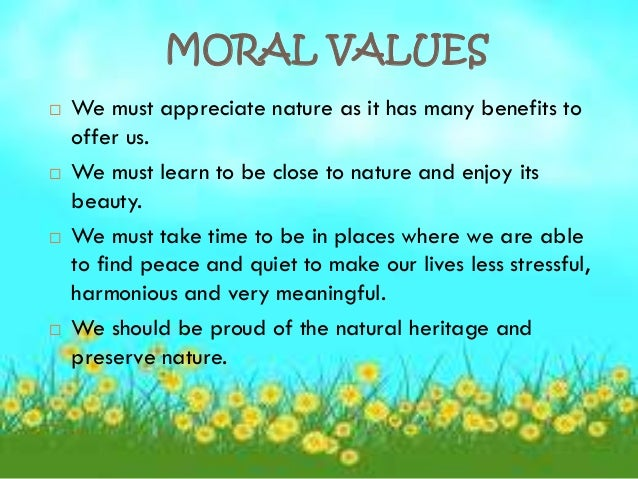 poem about moral values Poem what is red (form 2) : themes, moral values, moral lessons themes: courage red is the warmest of all colors positive versus negative prosperity life and vitality moral values.
