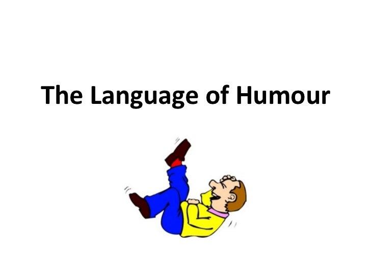 The Language of Humour