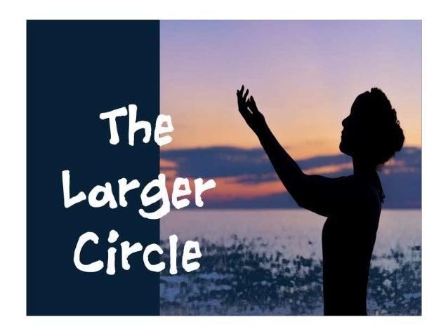 The Larger Circle