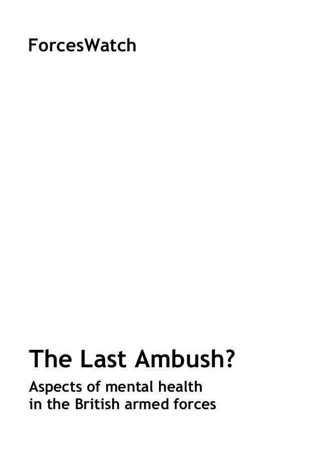 ForcesWatch  The Last Ambush? Aspects of mental health in the British armed forces