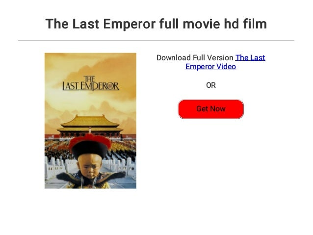 Download Film Last Emperor 1987