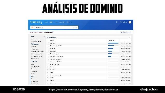 #DSM20 @mjcachonhttps://es.sistrix.com/seo/keyword_types/domain/decathlon.es ANÁLISISDEDOMINIO