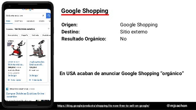#DSM20 @mjcachon Google Shopping Origen: Google Shopping Destino: Sitio externo Resultado Orgánico: No En USA acaban de an...