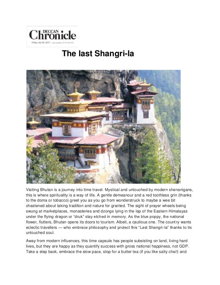 The last Shangri-laVisiting Bhutan is a journey into time travel. Mystical and untouched by modern shenanigans,this is whe...