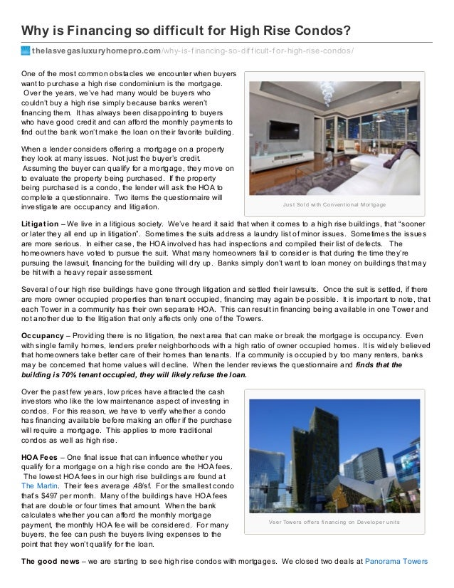 Why is Financing so difficult for High Rise Condos? thelasvegasluxuryhomepro.com /why-is-f inancing-so-dif f icult-f or-hi...
