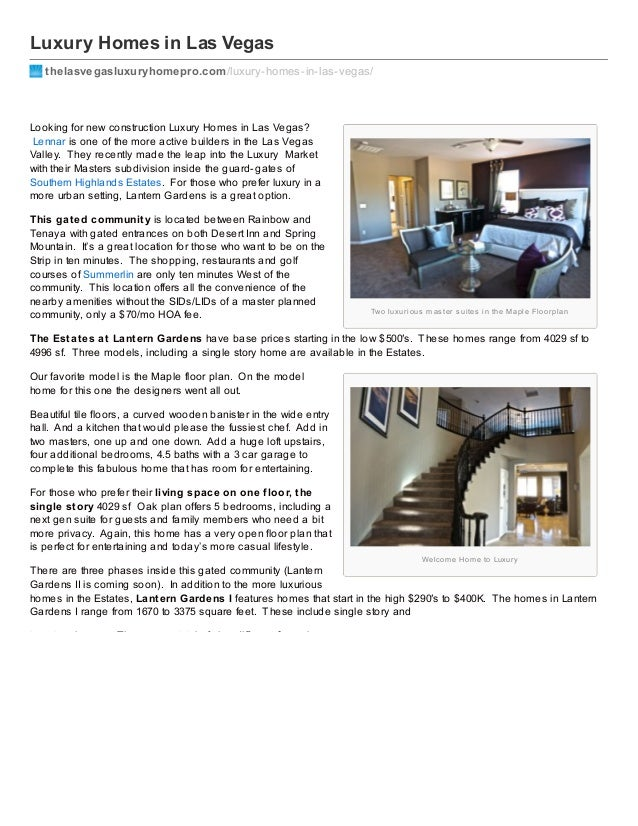 Luxury Homes in Las Vegas thelasvegasluxuryhomepro.com /luxury-homes-in-las-vegas/  Looking for new construction Luxury Ho...