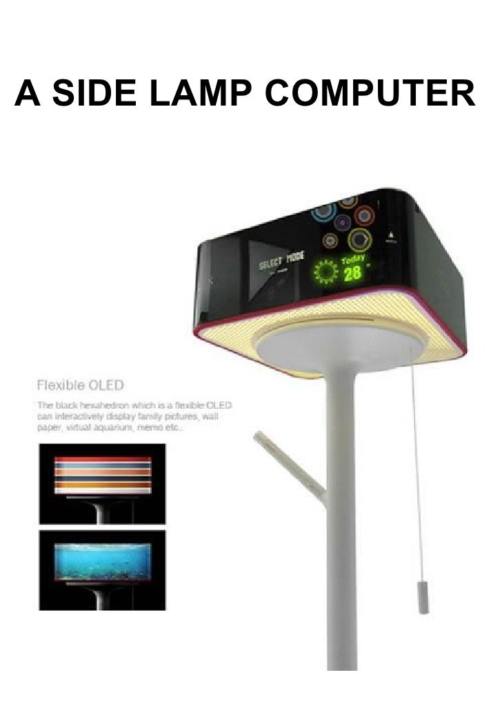 A SIDE LAMP COMPUTER