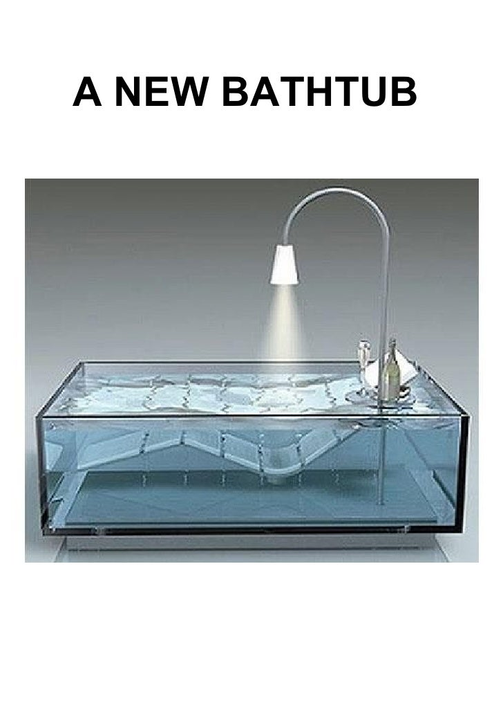 A NEW BATHTUB