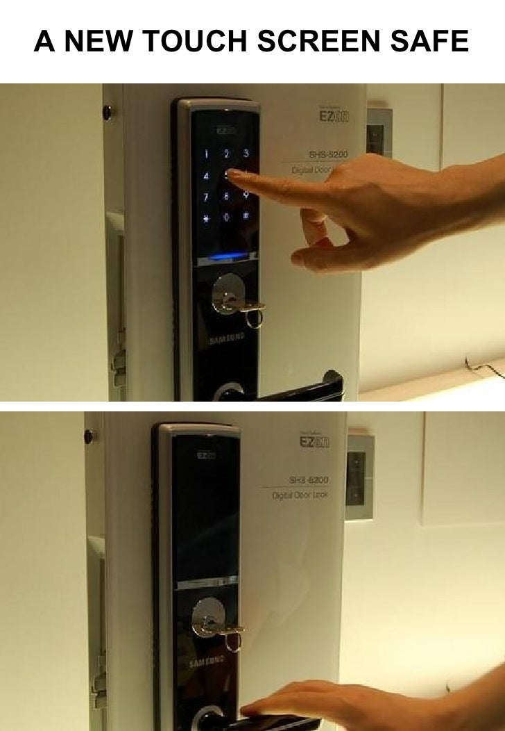 A NEW TOUCH SCREEN SAFE