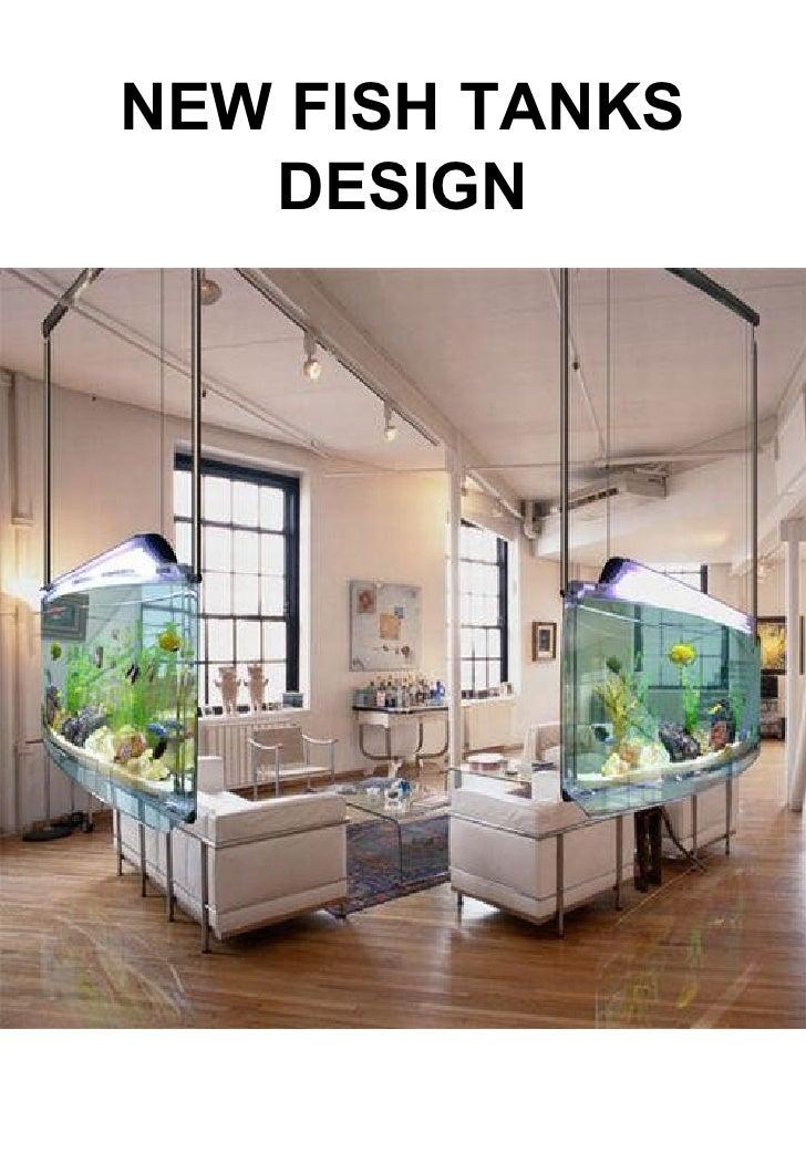 NEW FISH TANKS DESIGN