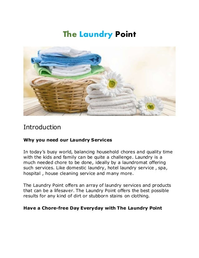 The Laundry Point Introduction Why you need our Laundry Services In today's busy world, balancing household chores and qua...