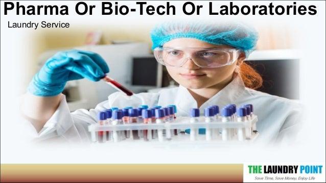 Pharma Or Bio-Tech Or Laboratories Laundry Service