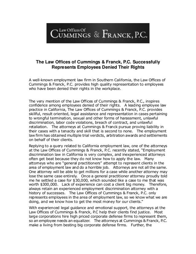 The Law Offices of Cummings & Franck, P.C. Successfully Represents Employees Denied Their Rights A well-known employment l...