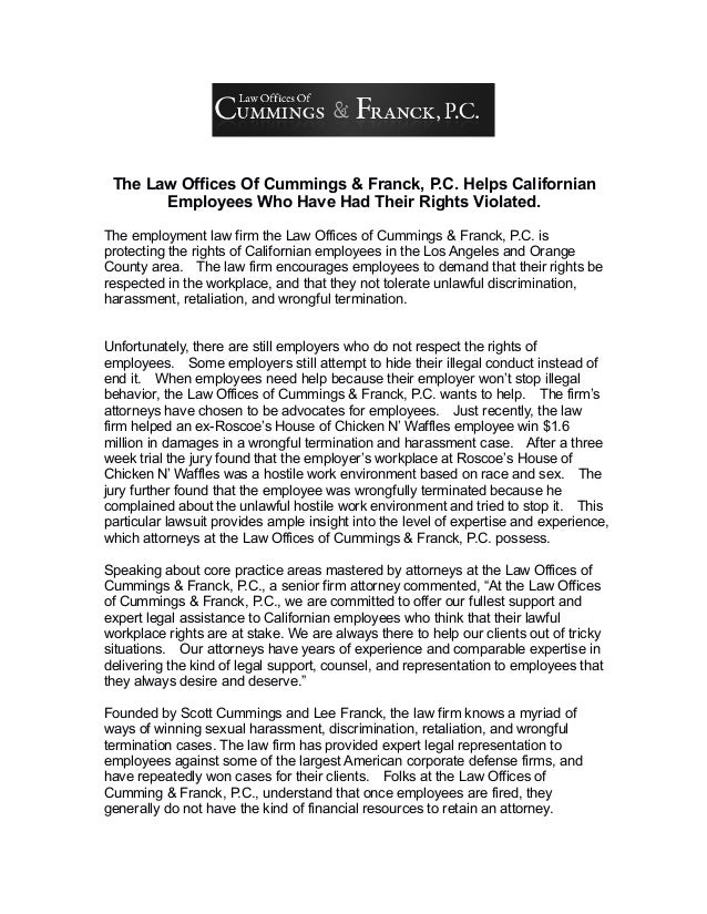 The Law Offices Of Cummings & Franck, P.C. Helps Californian Employees Who Have Had Their Rights Violated. The employment ...