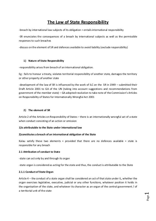Page1 The Law of State Responsibility -breach by international law subjects of its obligation = entails international resp...