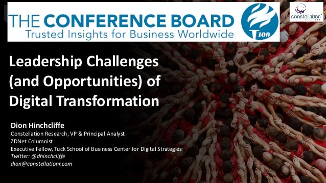 Leadership	Challenges		 (and	Opportunities)	of		 Digital	Transformation Dion	Hinchcliffe	 Constellation	Research,	VP	&	Pri...