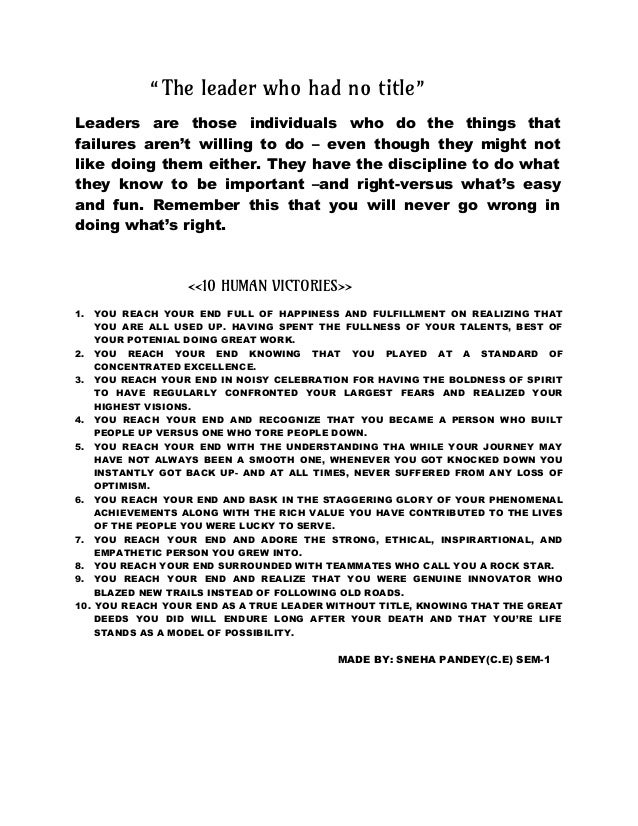 """""""The leader who had no title"""" Leaders are those individuals who do the things that failures aren't willing to do – even th..."""