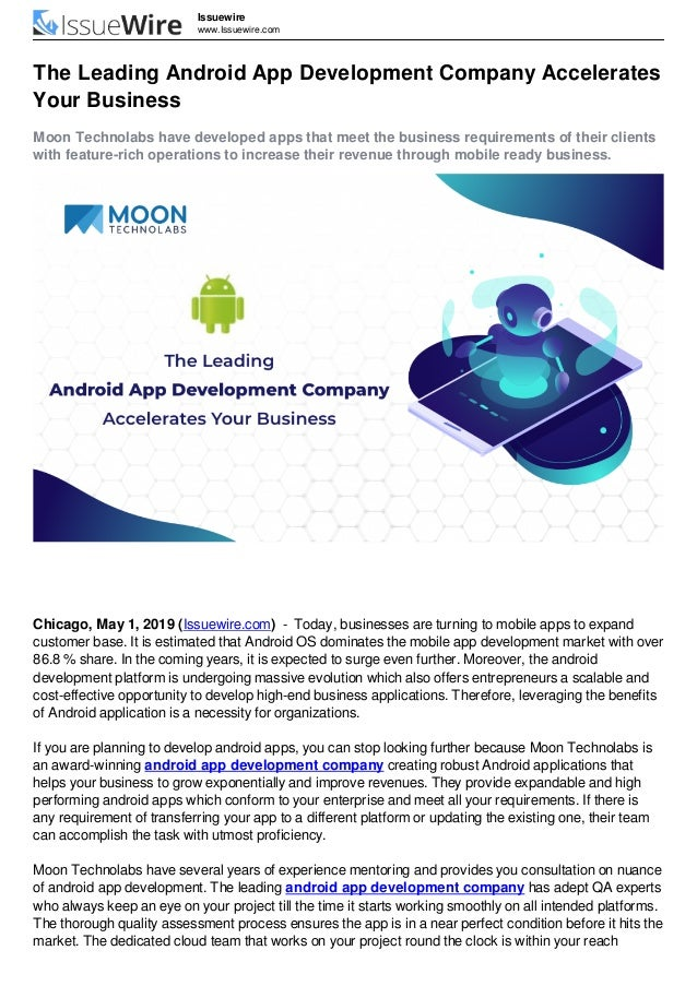 Issuewire www.Issuewire.com The Leading Android App Development Company Accelerates Your Business Moon Technolabs have dev...