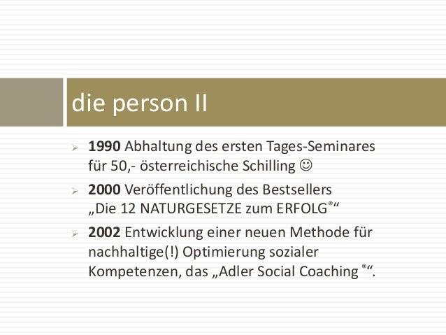 """ 1990 Abhaltung des ersten Tages-Seminares für 50,- österreichische Schilling   2000 Veröffentlichung des Bestsellers """"..."""