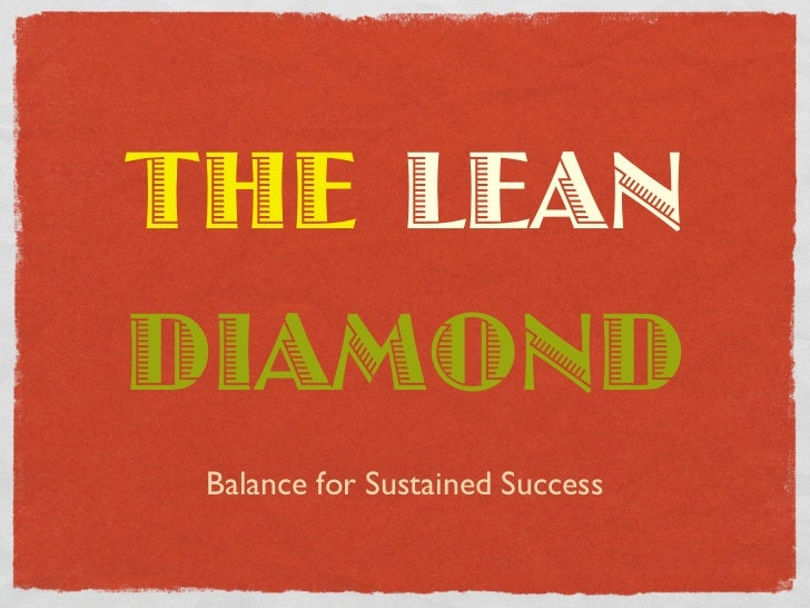 THE LEANDIAMOND Balance for Sustained Success