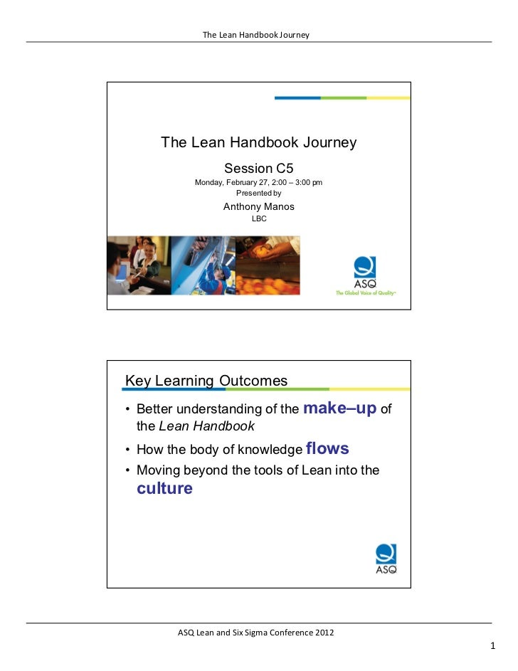 The Lean Handbook Journey     The Lean Handbook Journey                    Session C5            Monday, February 27, 2:00...