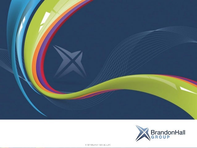 About Brandon Hall Group A preeminent research based advisory and analyst firm. Covering topic areas that provide strategi...
