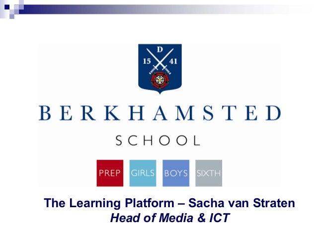 The Learning Platform – Sacha van Straten Head of Media & ICT