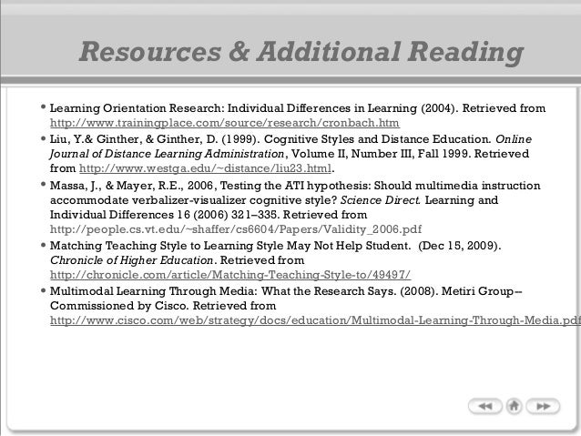 • Learning Orientation Research: Individual Differences in Learning (2004). Retrieved from http://www.trainingplace.com/so...