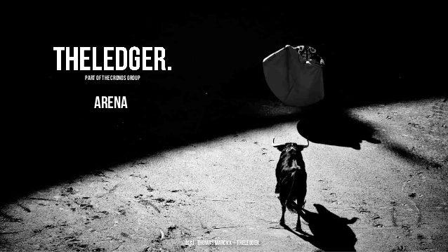 Arena Thomas Marckx – theledger. Part of theCronos Group