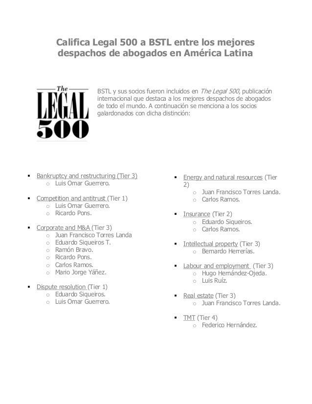 Califica Legal 500 a BSTL entre los mejores despachos de abogados en América Latina BSTL y sus socios fueron incluidos en ...