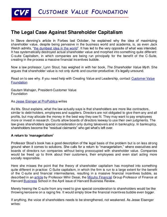 The Legal Case Against Shareholder CapitalismIn Steve denning's article in Forbes last October, he explained why the idea ...