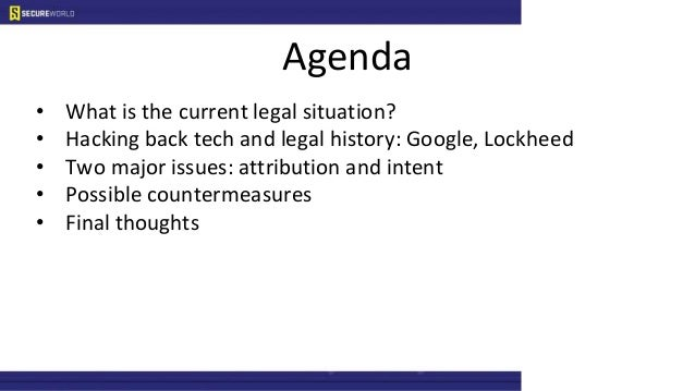 The legalities of  hacking back Slide 2
