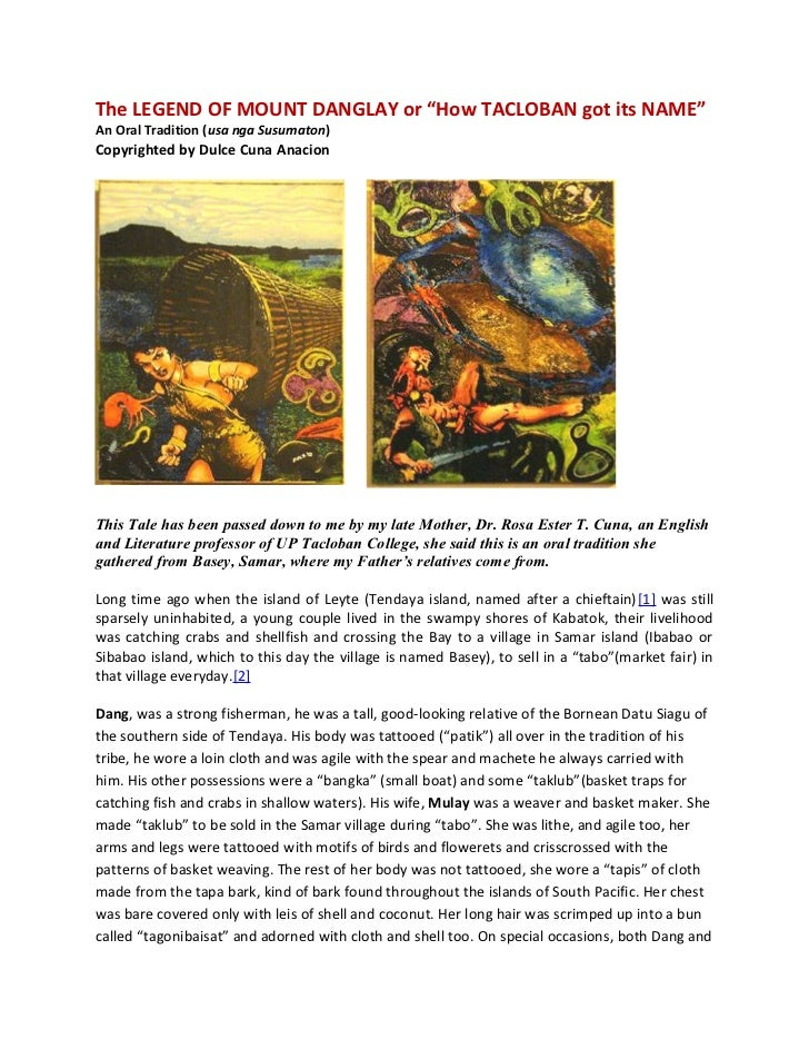 """The LEGEND OF MOUNT DANGLAY or """"How TACLOBAN got its NAME""""An Oral Tradition (usa nga Susumaton)Copyrighted by Dulce Cuna A..."""
