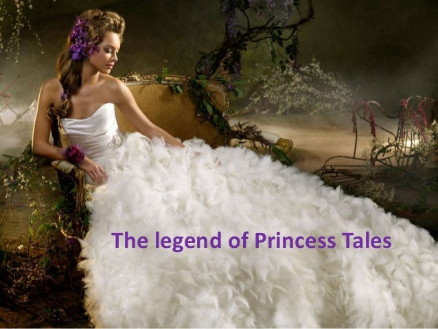 The legend of Princess Tales