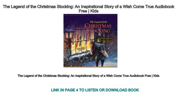 History Of Christmas Stockings.The Legend Of The Christmas Stocking An Inspirational Story