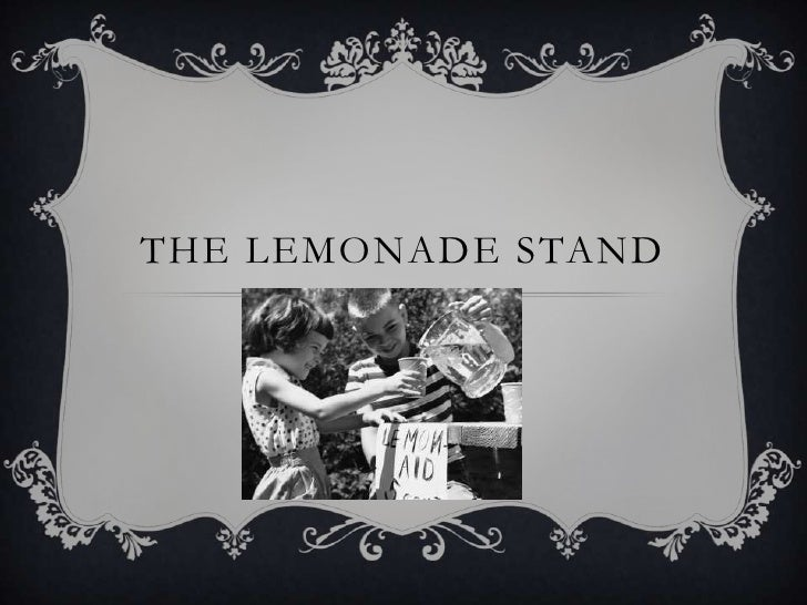The Lemonade stand<br />