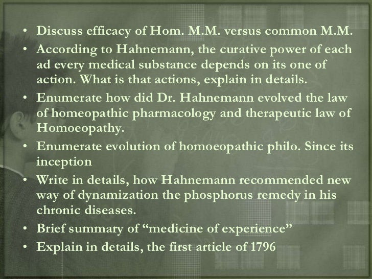 a essay on science of homeopathy developed by samuel hahnemann This essay was presented as two lectures to the boston society for the  samuel  hahnemann, its founder, is a german physician, now living in paris,  if,  therefore, a grain of the powder just prepared is mingled with another  in the  language of science by the appellation of psora, but to the less refined.