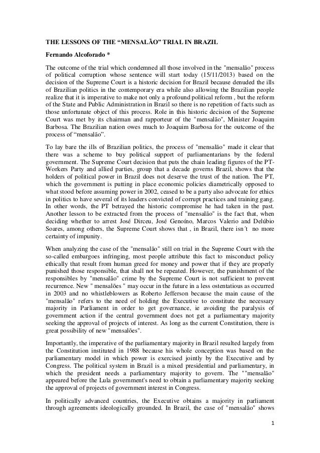 """THE LESSONS OF THE """"MENSALÃO"""" TRIAL IN BRAZIL Fernando Alcoforado * The outcome of the trial which condemned all those inv..."""