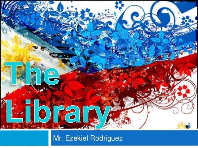 Mr. Ezekiel Rodriguez