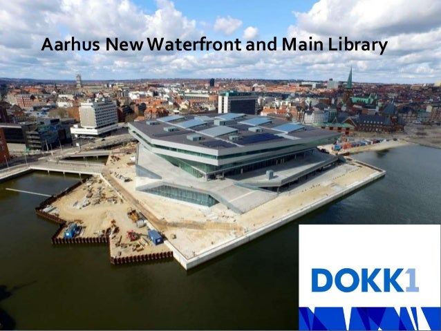 Knud Schulz Dokk1 December 2015 23 Urban Mediaspace - AarhusAarhus NewWaterfront and Main Library