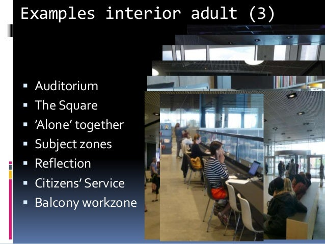Examples interior adult (3) Knud Schulz Dokk1 December 2015 49  Auditorium  The Square  'Alone' together  Subject zone...