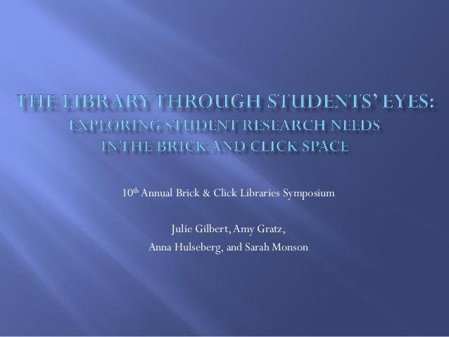 10th Annual Brick & Click Libraries Symposium Julie Gilbert,Amy Gratz, Anna Hulseberg, and Sarah Monson