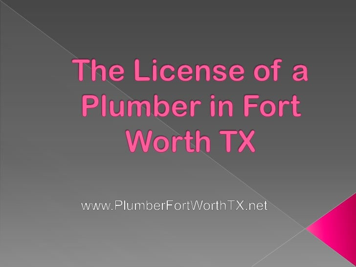 If you are going to look for a plumber in Fort WorthTX, you need to make sure that you will only behiring someone who has ...