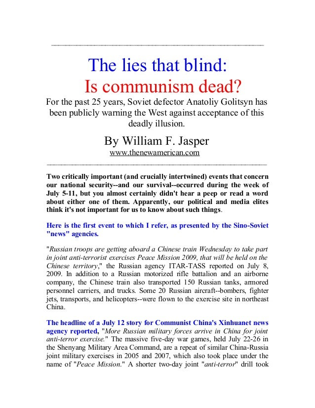 ___________________________________________________________ The lies that blind: Is communism dead? For the past 25 years,...