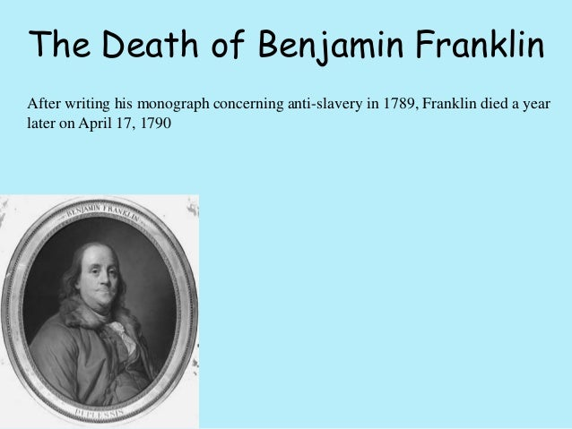 The life and interests of benjamin franklin