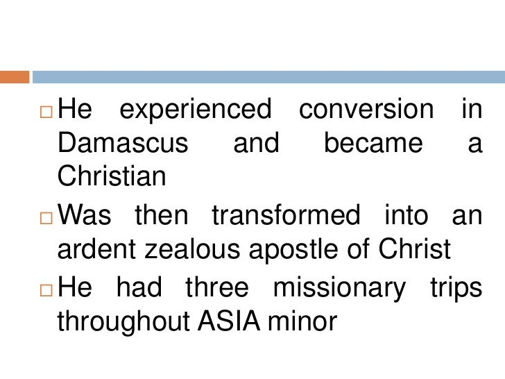 the life and christian missionary work of paul of tarsus The sources for our knowledge of paul and his work are his own judaism, and so he asserts that the apostle had had the best jewish life without christ the futile struggle between the higher and the lower nature, which ruptured the inward harmony of his personality when he awoke to the consciousness of a moral.