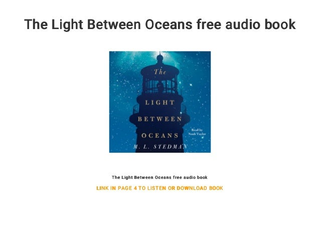 The Light Between Oceans Free Audio Book The Light Between Oceans Free  Audio Book LINK IN ...