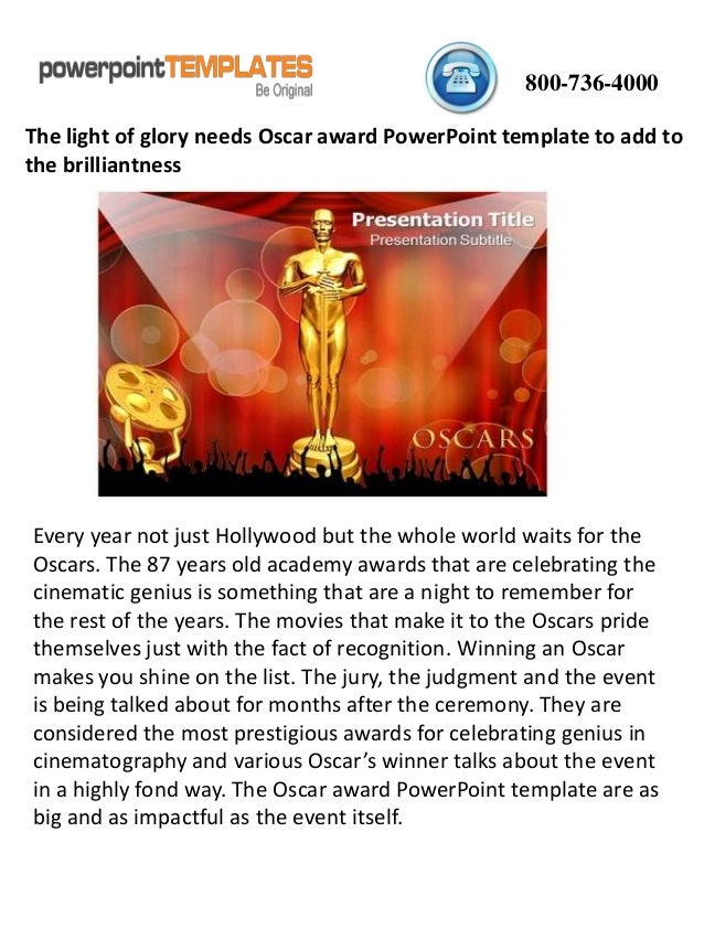The light of glory needs oscar award powerpoint template to add to th oscar award powerpoint template to add to the brilliantness 800 736 4000 every year not just hollywood but the whole world waits for toneelgroepblik Images